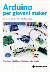 Tecniche Nuove - Arduino per giovani maker