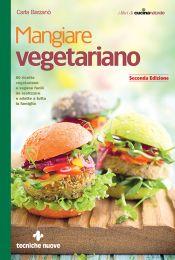 Tecniche Nuove - Mangiare vegetariano