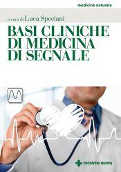 Tecniche Nuove - Basi cliniche di medicina di segnale