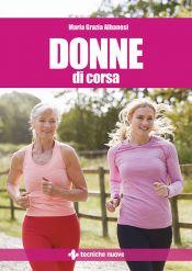 Tecniche Nuove - Donne di corsa