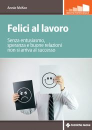 Tecniche Nuove - Felici al lavoro