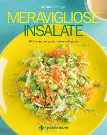 Tecniche Nuove - Meravigliose insalate