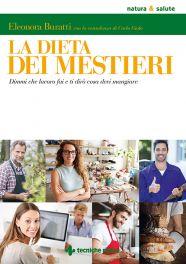 Tecniche Nuove - La dieta dei mestieri