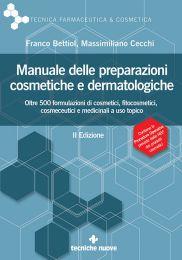 Tecniche Nuove - Manuale delle preparazioni cosmetiche e dermatologiche