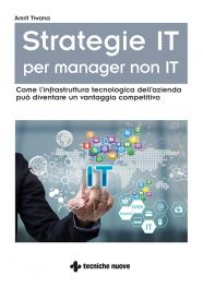 Tecniche Nuove - Strategie IT per manager non IT