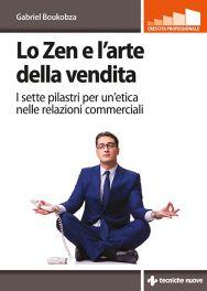 Tecniche Nuove - Lo Zen e l'arte della vendita