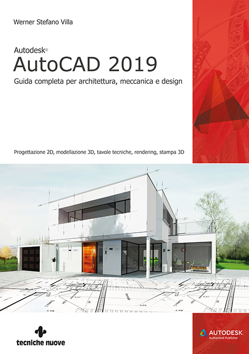 Tecniche Nuove - Autodesk AutoCAD 2019