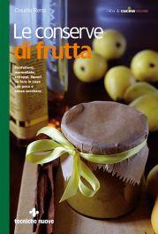 Tecniche Nuove - Le conserve di frutta