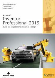 Tecniche Nuove - Autodesk Inventor Professional 2019