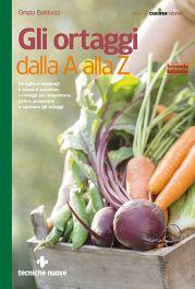 Tecniche Nuove - Gli ortaggi dalla A alla Z