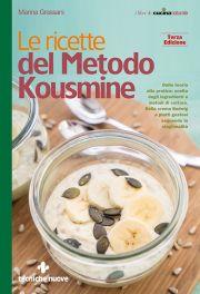 Tecniche Nuove - Le ricette del Metodo Kousmine