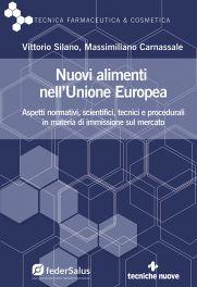 Tecniche Nuove - Nuovi alimenti nell'Unione Europea