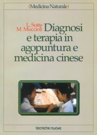 Tecniche Nuove - Diagnosi e terapia in agopuntura e medicina cinese
