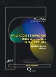 Tecniche Nuove - Prevenzione e promozione della salute orale in età pediatrica