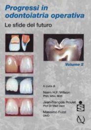 Tecniche Nuove - Progressi in odontoiatria operativa - Volume 2