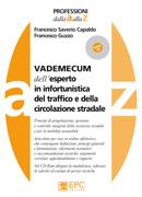 Tecniche Nuove - VADEMECUM dell'esperto in infortunistica del traffico e della circolazione stradale