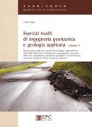 Tecniche Nuove - Esercizi risolti di ingegneria geotecnica e geologia applicata - Volume 2