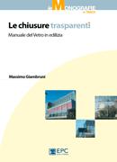 Tecniche Nuove - Le chiusure trasparenti