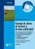 Tecniche Nuove - Esempi di stime di terreni e aree edificabili