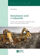 Tecniche Nuove - Demolizioni civili e industriali