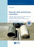 Tecniche Nuove - Manuale della demolizione controllata