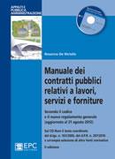Tecniche Nuove - Manuale dei contratti pubblici relativi a lavori