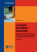 Tecniche Nuove - Il manuale dell'addetto antincendio