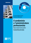 Tecniche Nuove - Il condominio e l'amministratore professionista