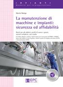 Tecniche Nuove - La manutenzione di macchine e impianti: sicurezza e affidabilità