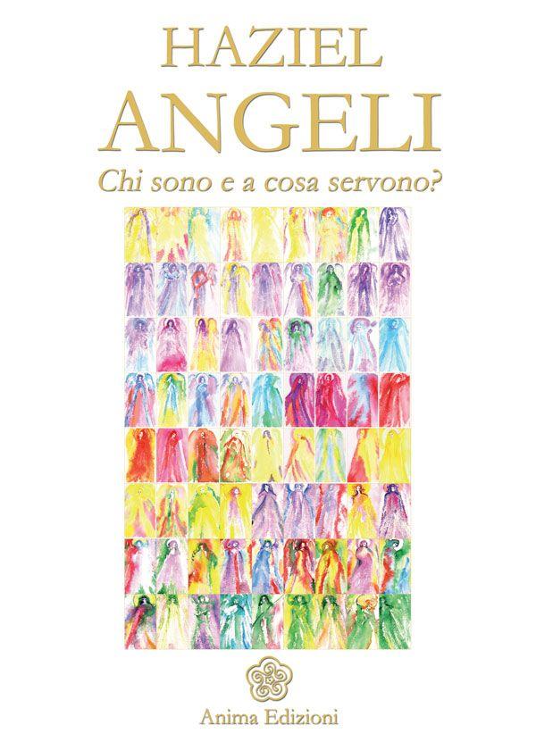 Tecniche Nuove - Angeli - Chi sono e a cosa servono?