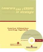 Tecniche Nuove - Lavorare con i gruppi in Alcologia + Cd Room