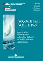 Tecniche Nuove - Acqua e sale. Acidi e basi