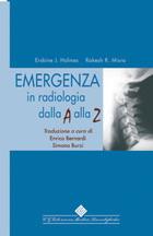 Tecniche Nuove - Emergenza in radiologia dalla A alla Z