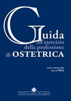 Tecniche Nuove - Guida all'esercizio della professione di ostetrica