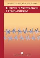 Tecniche Nuove - Elementi di Anestesiologia e Terapia Intensiva