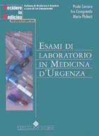 Tecniche Nuove - Esami di Laboratorio in Medicina d'Urgenza