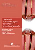 Tecniche Nuove - Lineamenti di medicina legale per il Medico di medicina generale