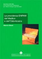 Tecniche Nuove - La previdenza ENPAM del Medico e dell'Odontoiatra