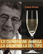 Tecniche Nuove - Lo champagne annega la Salmonella del tifo