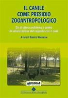 Tecniche Nuove - Il canile come presidio zooantropologico