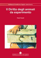 Tecniche Nuove - Il Diritto degli animali da esperimento