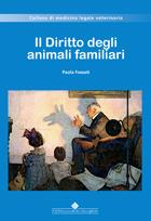 Tecniche Nuove - Il Diritto degli animali familiari