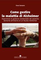 Tecniche Nuove - Come gestire la malattia di Alzheimer