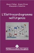 Tecniche Nuove - L'elettrocardiogramma nell'Urgenza
