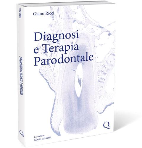 Tecniche Nuove - Diagnosi e Terapia Parodontale
