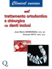 Tecniche Nuove - Trattamento ortodontico e chirurgico dei denti inclusi