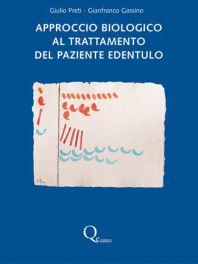 Tecniche Nuove - Approccio biologico al trattamento del paziente edentulo