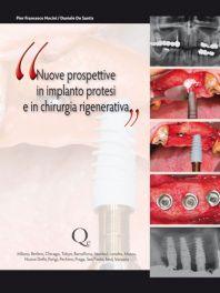 Tecniche Nuove - Nuove prospettive in implanto-protesi e in chirurgia rigenerativa
