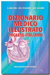 Tecniche Nuove - Dizionario Medico Illustrato Italiano - Inglese.