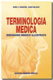 Tecniche Nuove - Terminologia Medica - Dizionario medico illustrato